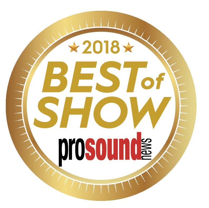 "Pro Sound News ""Best of Show"""