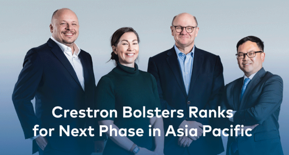 Crestron Bolsters Ranks for Next Phase in Asia Pacific